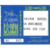 Ticket Du Concert De Calvin Russel Du 28 Mars � Saint Romain