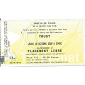 Ticket Du Concert De Trust Du 16 Octobre 2008 � Dijon