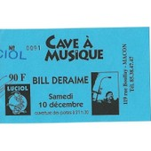 Ticket Du Concert De Bill Deraime Du 10 D�cembre � Macon