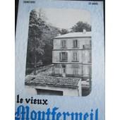 Le Vieux Montfermeil Et Sa R�gion N� 81 : Chez Nos Voisins De Courtry / De La Poste & Du T�l�phone