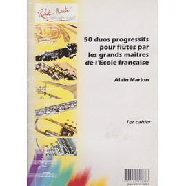 50 Duos progressifs pour flûtes par les grands maîtres de l' Ecole Française - cahier 1