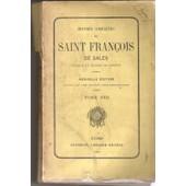 Oeuvres Completes De Saint Francois De Sales Tome Viii (8) Lettres 3 de saint Fran�ois de Sales