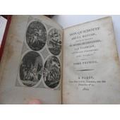 Don Quichotte De La Manche, Traduit De L'espagnol De Michel De Cervant�s, Par Florian. Ouvrage Posthume de Michel de Cervant�s