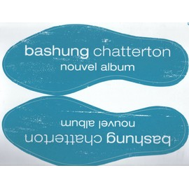 ALAIN BASHUNG CHATTERTON AUTOCOLLANT COLLECTOR  TRES RARE