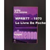 La T�te D'un Homme : Maigret de Georges Simenon
