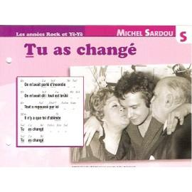 fiche chanson atlas MICHEL SARDOU : tu as changé