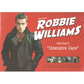 ROBBIE WILLIAMS INTENSIVE CARE PLAN MEDIA 16 PAGES FORMAT 21X29.5 TRES RARE