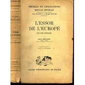 L'essor De L'europe - (Xi-Xiiie Siecles) / Collection Peuples Et Civilisations - Histoire Generale / 3e Edition de louis halphen