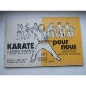 Karate Pour Nous En Bandes Dessinees N� 1 : Ceinture Blanche Et Ceinture Jaune de nguyen ngoc my -delcourt