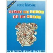 Dieux Et H�ros De La Gr�ce Livre Jeux de Jean Gel�