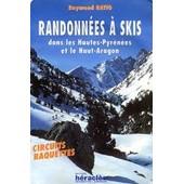 Randonn�es � Skis Dans Les Hautes-Pyr�n�es Et Le Haut-Aragon - Circuits Raquettes de raymond ratio