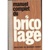 Manuel Complet Du Bricolage de Nicholas Frewing