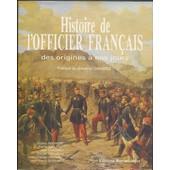 L'officier Fran�ais - Des Origines � Nos Jours de