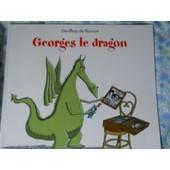 Georges Le Dragon de Geoffroy le dragon