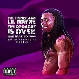 Drought Part 6 - The reincarnation mixtape