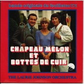 Chapeau Melon Et Bottes De Cuir (The Avengers) - Laurie Johnson Orchestra