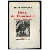 Henry De Bournazel - L'�pop�e Marocaine / 1946 / Bordeaux, Henri de henry bordeaux