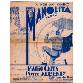 Manolita (tango) / Toi / Jamais / Rien qu'une nuit / Partition originale de rue de 1931 (4 titres)