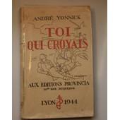 Toi Qui Croyais de Andr� Yonnick