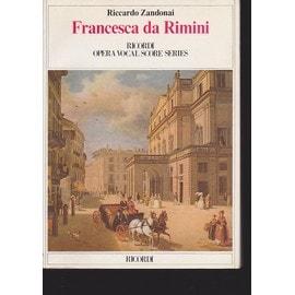Francesca Da Rimin* Tragédie En 4 Actes. Texte En Italien. Partition - Chant