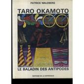 Taro Okamoto. Le Baladin Des Antipodes - Suivi De