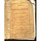Histoire De Sainte Chantal Et Des Origines De La Visitation / 3e Edition de BOUGAUD EM. (ABBE)