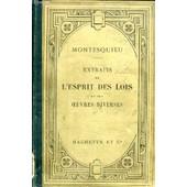 Extraits De L'esprit Des Lois Et Des Oeuvres Diverses de montesquieu