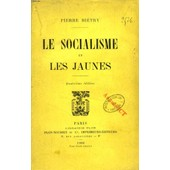 Le Socialisme Et Les Jaunes de BIETRY PIERRE