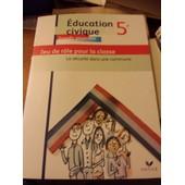 Education Civique 5e Jeu De Role Pour La Classe de hatier