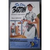 Susan Barton Devient Infirmi�re (Sue Barton, Senior Nurse) de BOYLSTON Helen Dore (1895-1984) (Annie Mesritz)