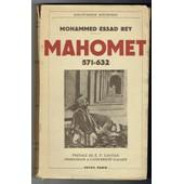 Mahomet, 571-632. Pr�face De M. E. F. Gautier. de ESSAD BEY (Mohammed)