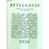 Betelgeuse Cahier Trimestriel De Poesie N�Xxxii. de COLLECTIF