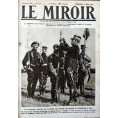 Miroir (Le) N� 120 Du 12/03/1916 - Le General Gerard Decore De La Croix De Guerre Un Fanion De Chasseurs A Pied.