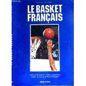 Le Basket Francais / Visages Du Sport de BROSSARD T. - GUERINEAU J. - LE CORRE D. - MATIGOT