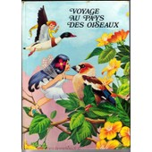 Voyage Au Pays Des Oiseaux