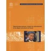 Opportunit�s Perdues : Impact Du Redoublement Et Du D�part Pr�matur� De L'ecole de Institut statistique de l'Unesco