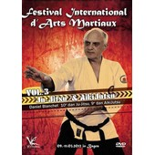 Festival International D'arts Martiaux : Ju-Jitsu & Aikijutsu - Vol. 3 de Mario Masberg