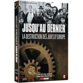 Jusqu'au Dernier : La Destruction Des Juifs D'europe de Blanche Finger