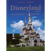 Disneyland Paris - De L'esquisse � La Cr�ation de Didier Ghez