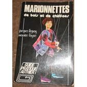 Marionnettes De Bois Et De Chiffons de Jacques Legay et Maurice Layac