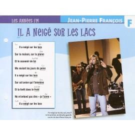 fiche chanson atlas JEAN PIERRE FRANCOIS il a neigé sur les lacs