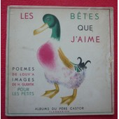 Les B�tes Que J�Aime � Albums Du P�re Castor de Louv�a
