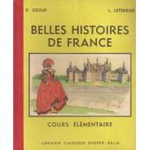Belles Histoires De France Cours �l�mentaire de R. OZOUF & L. LETERRIER
