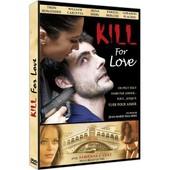 Kill For Love de Jean-Marie Pallardy