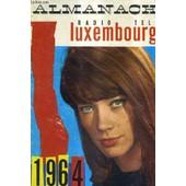 Almanach Magazine Radio Tele Luxembourg 1964. de COLLECTIF