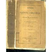 Histoire De Sainte Chantal Et Des Origines De La Visitation - Tome Second - 5�me Edition de BOUGAUD EM. ABBE M.
