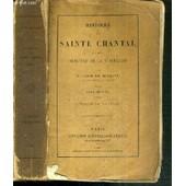 Histoire De Sainte Chantal Et Des Origines De La Visitation - Tome Premier - 5�me Edition de BOUGAUD EM. ABBE M.