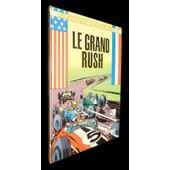Les Aventures De Jean Valhardi, Tome 12 : Le Grand Rush de Mouminoux