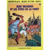 Jean Valhardi Et Les �tres De La For�t. de eddy paape