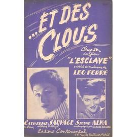 """partition CATHERINE SAUVAGE / SIMONE ALMA et des clous """" chanson du film L'ESCLAVE """" paroles et musique LEO FERRE"""